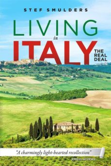 living in italy: the real deal - hilarious expat adventures (ebook)-stef smulders-9781507158852