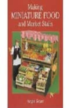 making miniature food and market stalls-angie scarr-9781861082152