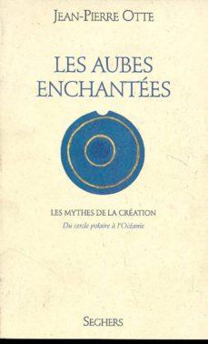 les aubes enchantées (ebook)-jean-pierre otte-9782232123252