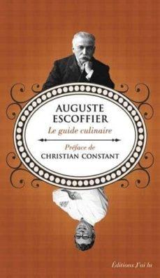 Descargar libros gratis de audio en línea LE GUIDE CULINAIRE de AUGUSTE ESCOFFIER
