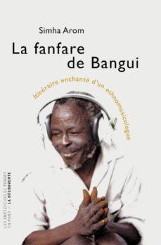 la fanfare de bangui (ebook)-simha arom-9782359250152