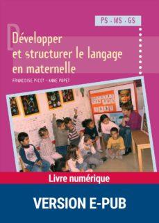 développer et structurer le langage en maternelle (ebook)-françoise picot-anne popet-9782725663852