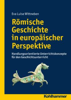 römische geschichte in europäischer perspektive (ebook)-9783170258952