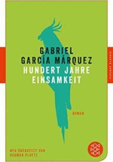 Descargador de libros de google books HUNDERT JAHRE EINSAMKEIT 9783596907052 de GABRIEL GARCIA MARQUEZ (Spanish Edition)