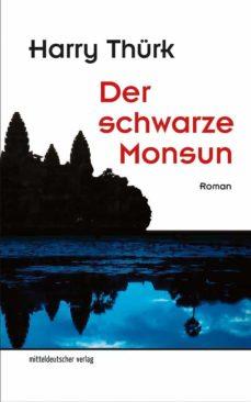 der schwarze monsun (ebook)-harry thürk-9783954628452