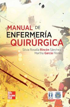 Descarga gratuita de libros electrónicos en pdf MANUAL DE ENFERMERIA MEDICO-QUIRURGICA 9786071506252