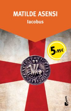 iacobus-matilde asensi-9788408136552