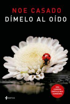 Descargas gratuitas de libros electrónicos sin membresía DIMELO AL OIDO en español 9788408165552 iBook ePub
