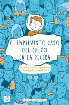 Descarga gratuita de libros ipod EL IMPREVISTO CASO DEL CHICO EN LA PECERA