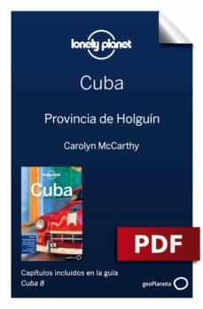 cuba 8_13. provincia de holguín (ebook)-brendan sainsury-carolyn mccarthy-9788408198352