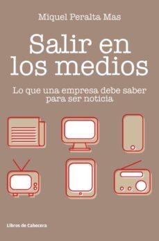 Libros de audio descargar gratis kindle SALIR EN LOS MEDIOS en español 9788412067552 de MIQUEL PERALTA MAS