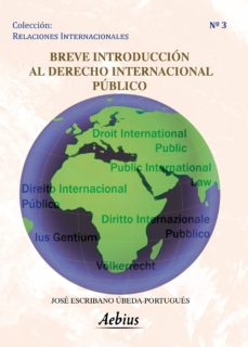 breve introducción al derecho internacional público (ebook)-jose escribano ubeda portugues-9788415209652