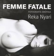 (pe) femme fatale-reka nyari-9788415227052