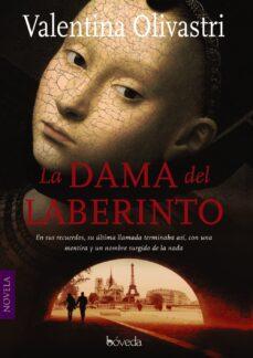 Libros descargables para ipod LA DAMA DEL LABERINTO (Literatura española)  9788415497752 de VALENTINA OLIVASTRI