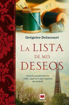 Descargar audiolibros gratis en inglés LA LISTA DE MIS DESEOS (Spanish Edition) 9788415532552 FB2 RTF de GREGOIRE DELACOURT