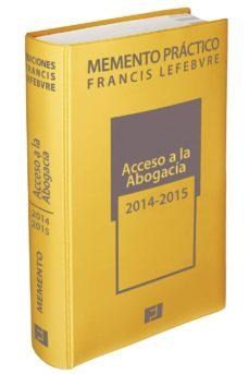 Premioinnovacionsanitaria.es (I.b.d.) Memento Práctico Acceso A La Abogacía 2014-2015 Image