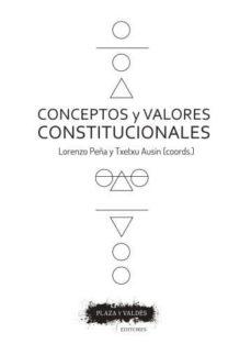 conceptos y valores constitucionales-lorenzo peña-9788416032952