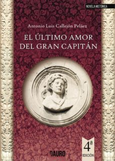 Descargar gratis ebooks epub para iphone EL ULTIMO AMOR DEL GRAN CAPITAN