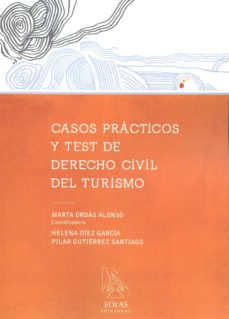 casos prácticos y test de derecho civil del turismo-marta ordas alonso-9788416613052