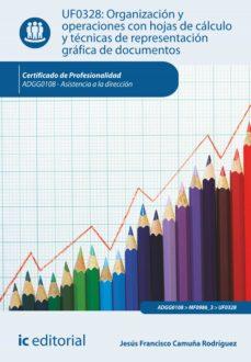 organización y operaciones con hojas de cálculo y técnicas de representación gráfica de documentos. adgg0108 (ebook)-jesus francisco camuña rodriguez-9788416629152