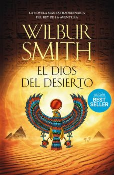 Descarga gratuita de Google book downloader para mac EL DIOS DEL DESIERTO 9788416634552 de WILBUR SMITH (Spanish Edition)