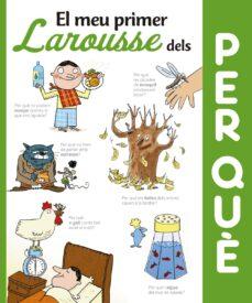 Chapultepecuno.mx El Meu Primer Larousse Dels Per Que? (3ª Ed.) Image