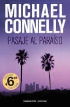 Ebook gratis italiano descargar PASAJE AL PARAISO de MICHAEL CONNELLY