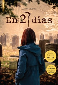 Ebook descargar deutsch EN 27 DÍAS (PREMIO WATTY) de DESCONOCIDO (Spanish Edition)