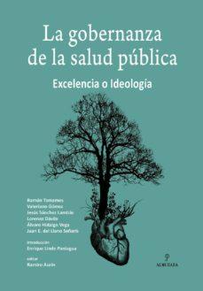 Descargar nuevos libros nook LA GOBERNANZA DE LA SALUD PUBLICA de ENRIQUE JOSE DIAZ LEON