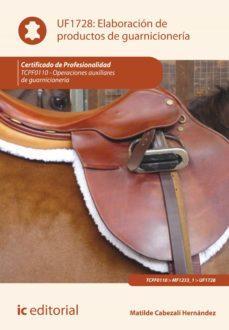 elaboración de productos de guarnicionería. tcpf0110 (ebook)-matilde cabezalí hernández-9788417343552