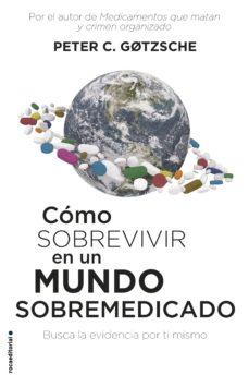 ¿Es legal descargar libros de audio gratis? COMO SOBREVIVIR EN UN MUNDO SOBREMEDICADO (Literatura española) 9788417541552