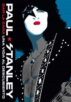 Descarga gratuita de ebooks epub DAR LA CARA (Spanish Edition) DJVU FB2 de PAUL STANLEY