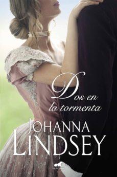 dos en la tormenta (saga de los malory 12) (ebook)-johanna lindsey-9788417664152