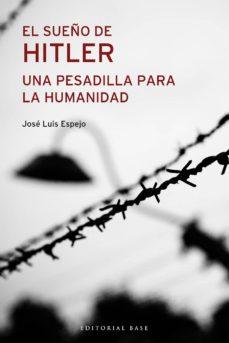 el sueño de hitler (ebook)-jose luis espejo-9788417760052
