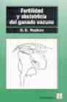 Libro de descarga de google FERTILIDAD Y OBSTETRICIA DEL GANADO VACUNO
