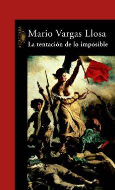 la tentación de lo imposible (ebook)-mario vargas llosa-9788420420752