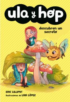 Encuentroelemadrid.es Ula Y Hop Descubren Un Secreto (Ula Y Hop Diminutos) Image
