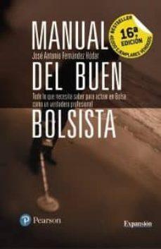 Javiercoterillo.es Manual Del Buen Bolsista (16ª Ed.): Todo Lo Que Necesita Saber Para Actuar En Bolsa Como Verdadero Profesional Image