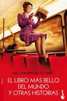 Descargar libro en pdf EL LIBRO MAS BELLO DEL MUNDO Y OTRAS HISTORIAS iBook FB2 PDF (Spanish Edition) 9788423320752 de ERIC-EMMANUEL SCHMITT