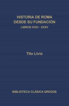 historia de roma desde su fundación. libros xxxi-xxxv (ebook)-tito livio-9788424932152