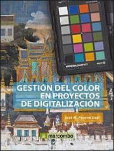 gestion del color en proyectos de digitalizacion-jose m. pereira uzal-9788426719652