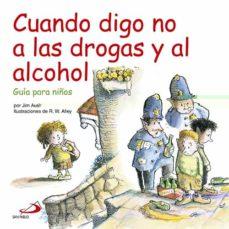cuando digo no a las drogas y al alcohol-jim auer-9788428533652