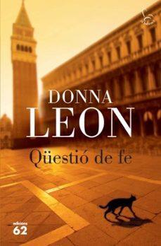 Descarga gratuita del libro de Joomla. QUESTIO DE FE in Spanish de DONNA LEON 9788429763652