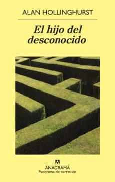 Descargar ebook gratis en francés EL HIJO DEL DESCONOCIDO FB2 DJVU 9788433978752 (Spanish Edition) de ALAN HOLLINGHURST