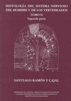 Descargar libros para ipad 1 HISTOLOGIA DEL SISTEMA NERVIOSO DEL HOMBRE Y DE LOS VERTEBRADOS, TOMO II/2ª PARTE FB2 (Spanish Edition)