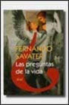 las preguntas de la vida-fernando savater-9788434411852