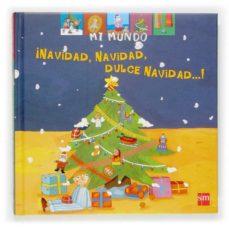 Cdaea.es ¡Navidad, Navidad, Dulce Navidad¡ (Mi Mundo) Image