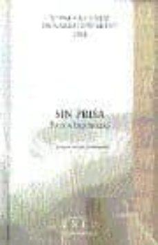 Costosdelaimpunidad.mx Xi Premio Uned De Narracion Breve, 2000. Sin Prisa Y Otros Relato S Premiados Image