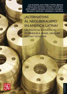 ¿alternativas al neoliberalismo en america latina?-9788437506852
