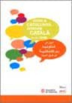 Asdmolveno.it Viure A Catalunya. Aprenem Catala Des De L Arab Image